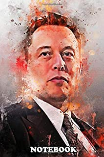 Notebook: Elon Musk Is A Business Figure Inventor And Industria , Journal for Writing, College Ruled Size 6