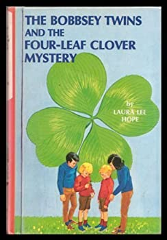 Bobbsey Twins 19: Four-leaf Clover (Bobbsey Twins) - Book #19 of the Original Bobbsey Twins
