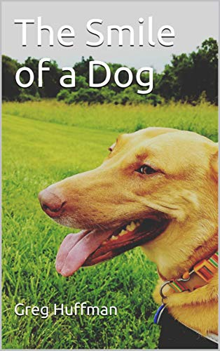 The Smile of a Dog (English Edition)