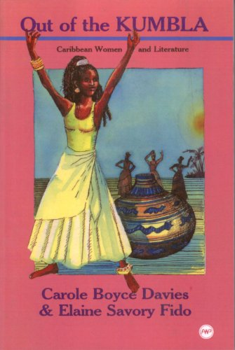 Out of the Kumbla: Caribbean Women and Literature