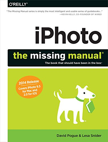 iPhoto: The Missing Manual: 2014 release, covers iPhoto 9.5 for Mac and 2.0 for iOS 7 (Missing Manuals) (English Edition)