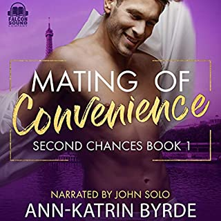 Mating of Convenience     Second Chances, Book 1              By:                                                                                                                                 Ann-Katrin Byrde                               Narrated by:                                                                                                                                 John Solo                      Length: 7 hrs and 41 mins     27 ratings     Overall 4.3