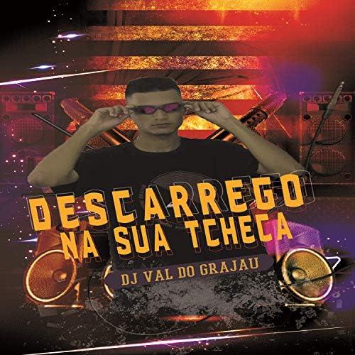 DJ Val do Grajaú