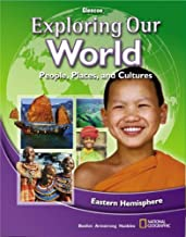 Exploring Our World: Eastern Hemisphere, Student Edition (THE WORLD & ITS PEOPLE EASTERN)