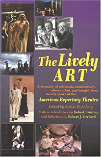 The Lively ART: Twenty Years of the American Repertory Theatre
