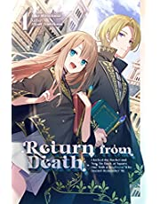Return from Death: I Kicked the Bucket and Now I'm Back at Square One With a Boyfriend Who Doesn't Remember Me, Volume 1 (English Edition)