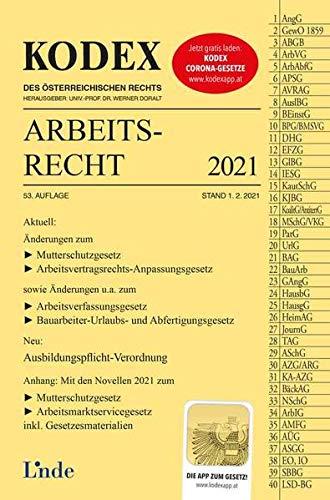 KODEX Arbeitsrecht 2021 (Kodex des Österreichischen Rechts)