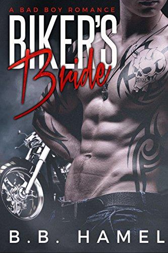 Biker's Bride: A Bad Boy Romance (Demons MC)