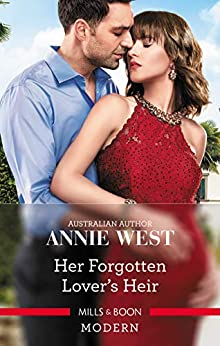 Her Forgotten Lover's Heir by [Annie West]