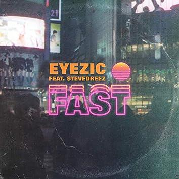 Fast (feat. Stevedreez)