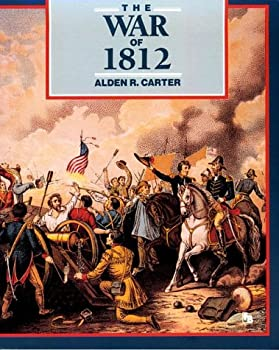 The War of 1812: Second Fight for Independence (First Book) 0606056866 Book Cover