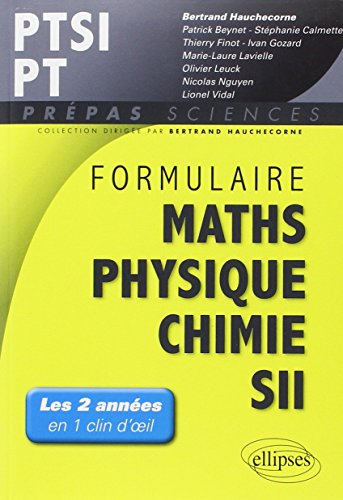 Formulaire Maths Physique Chimie SII PTSI PT PDF Books