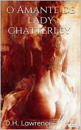 O Amante de Lady Chaterlley - D.H. Lawrence (Grandes Clássicos)