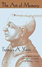 The Art of Memory by Frances A. Yates (2001) Paperback