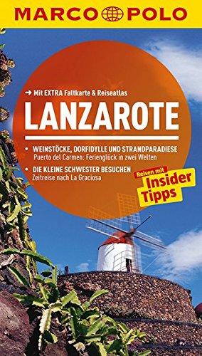 Preisvergleich Produktbild MARCO POLO Reiseführer Lanzarote: Reisen mit Insider-Tipps. Mit EXTRA Faltkarte & Reiseatlas