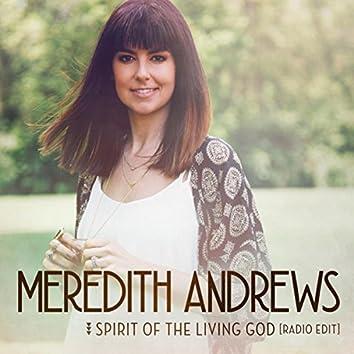 Spirit Of The Living God (Radio Edit)