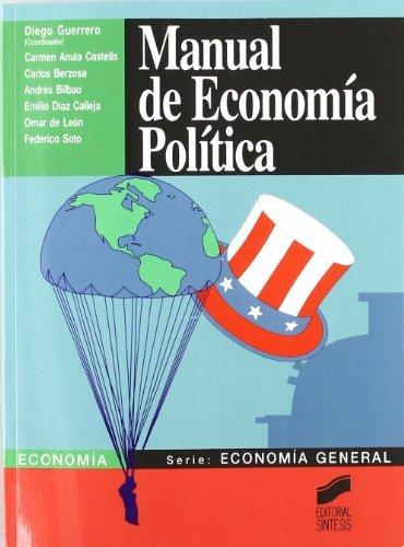 Manual de economía política (Síntesis economía. Economía general nº 2)