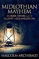 Midlothian Mayhem: Premium Hardcover Edition