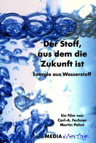 Der Stoff, aus dem die Zukunft ist - Energie aus Wasserstoff (Keywords: Strom, erneuerbare Energien, Speicher, Elektrolyse)