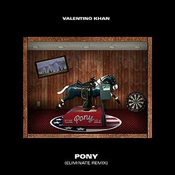 Pony (Eliminate Remix)