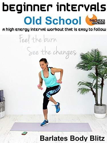 Barlates Body Blitz Beginner Intervals Old School