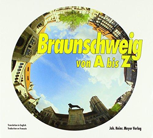 Braunschweig von A - Z