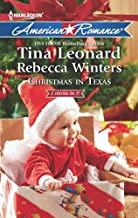 Christmas in Texas: Christmas Baby Blessings / The Christmas Rescue (Mills & Boon American Romance)