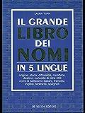 Il grande libro dei nomi in 5 lingue