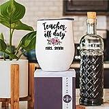 Teacher Off Duty - Vaso de vino divertido para profesor, vaso divertido para profesor, profesor, vino, regalo para mujeres,...