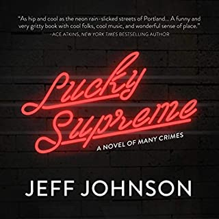 Lucky Supreme: A Novel of Many Crimes audiobook cover art