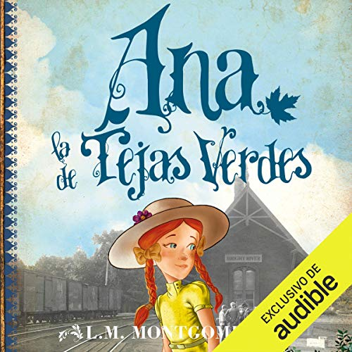 Ana, la de Tejas Verdes [Anne of Green Gables] cover art