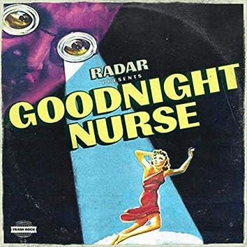 Goodnight, Nurse