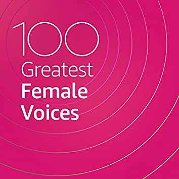 100 Greatest Female Voices