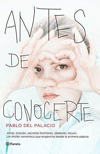 Antes de conocerte (Autores Españoles e Iberoamericanos)