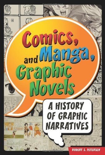 Comics, Manga, and Graphic Novels: A History of Graphic Narratives (English Edition)