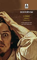 L'idiot volume 2 - Tome 2 Livres 3 et 4 de Fédor Dostoïevski