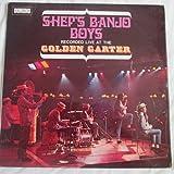 Sheps Banjo Boys - Recorded Live At The Golden Garter - Domino Records - DOSL 500