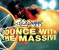 Bounce With the Massive