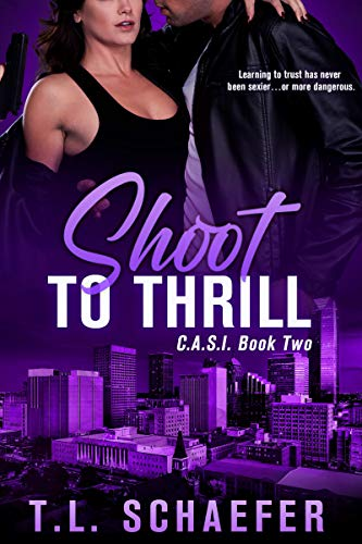 Shoot To Thrill by TL Schaefer ebook deal