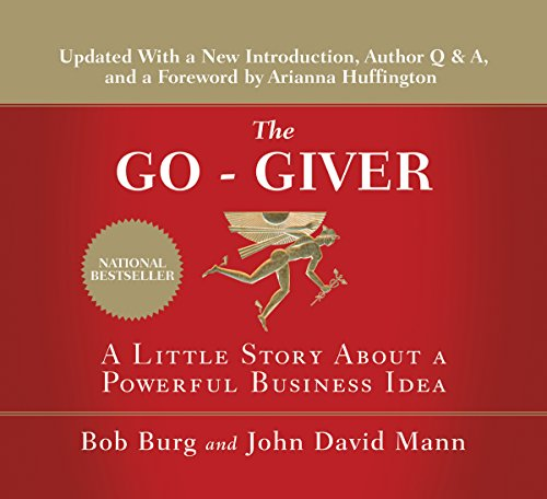 The Go-Giver, Expanded Edition     A Little Story About a Powerful Business Idea              Written by:                                                                                                                                 Bob Burg,                                                                                        John David Mann                               Narrated by:                                                                                                                                 Bob Burg,                                                                                        John David Mann                      Length: 2 hrs and 54 mins     87 ratings     Overall 4.8