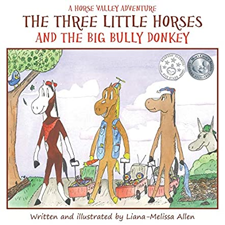 The Three Little Horses and the Big Bully Donkey