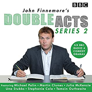 John Finnemore's Double Acts: Series 2     6 full-cast radio dramas              By:                                                                                                                                 John Finnemore                               Narrated by:                                                                                                                                 John Finnemore                      Length: 2 hrs and 48 mins     87 ratings     Overall 4.9