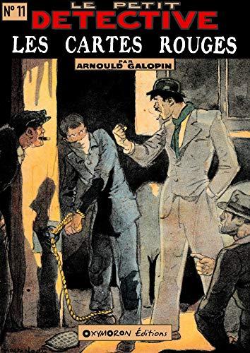 Les Cartes Rouges (Le Petit Détective t. 11) (French Edition)