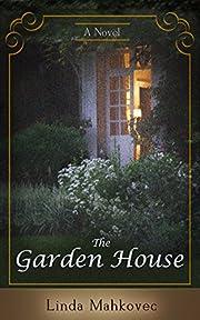 The Garden House: A Novel