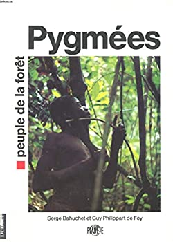 Hardcover Pygme´es: Peuple de la fore^t (Plane`te) (French Edition) [French] Book