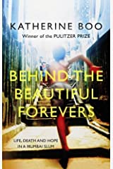 Behind the Beautiful Forevers: Life and Death in a Mumbai Slum Digital Download