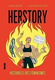 Herstory. Histoire des féminismes par Kirschen