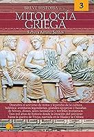 Breve historia de la mitología griega / Brief History of Greek Mythology (Breve historia / Brief History)