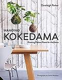 Hanging Kokedama: Creating Potless Plants for the Home