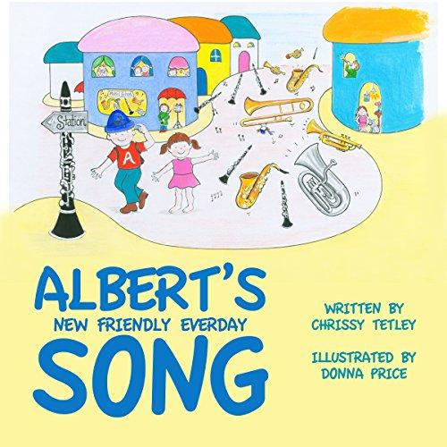 Albert's New Friendly Everyday Song audiobook cover art
